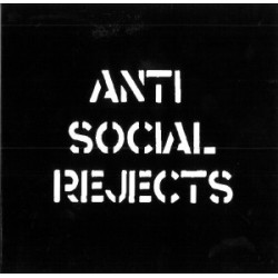 Anti Social Rejects - s/t