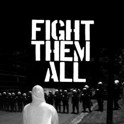 Fight Them All - s/t