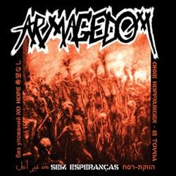 Armagedom - Sem Esperancas