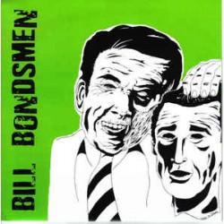 Bill Bondsmen - s/t
