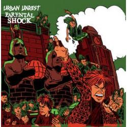 Parental Shock/Urban Unrest...