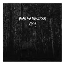 Born For Slaughter/Myteri...